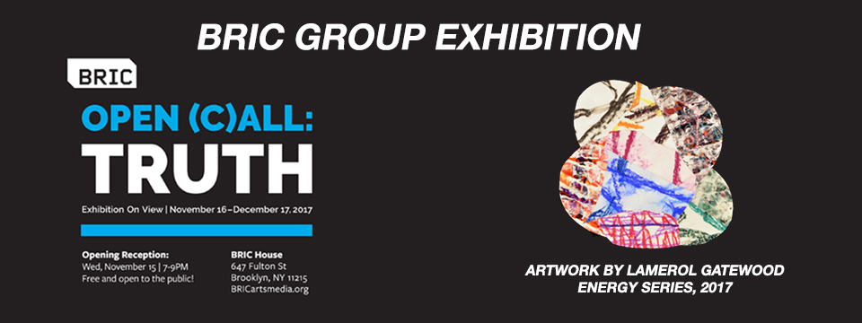 Group exhibition: OPEN (C) ALL: TRUTH (Brooklyn, NY)