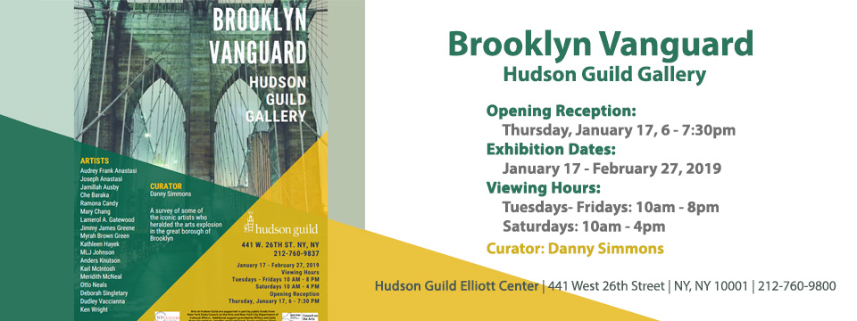 Brooklyn Vanguard Exhibition: Hudson Guild Gallery